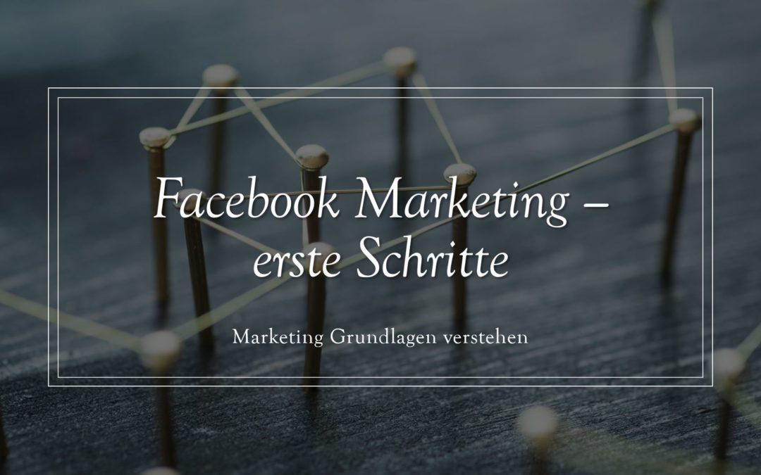 Facebook Marketing erste Schritte