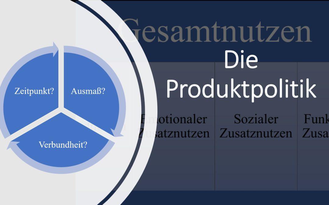 Die Produktpolitik mit Sortimentsgestaltung und Produktgestaltung