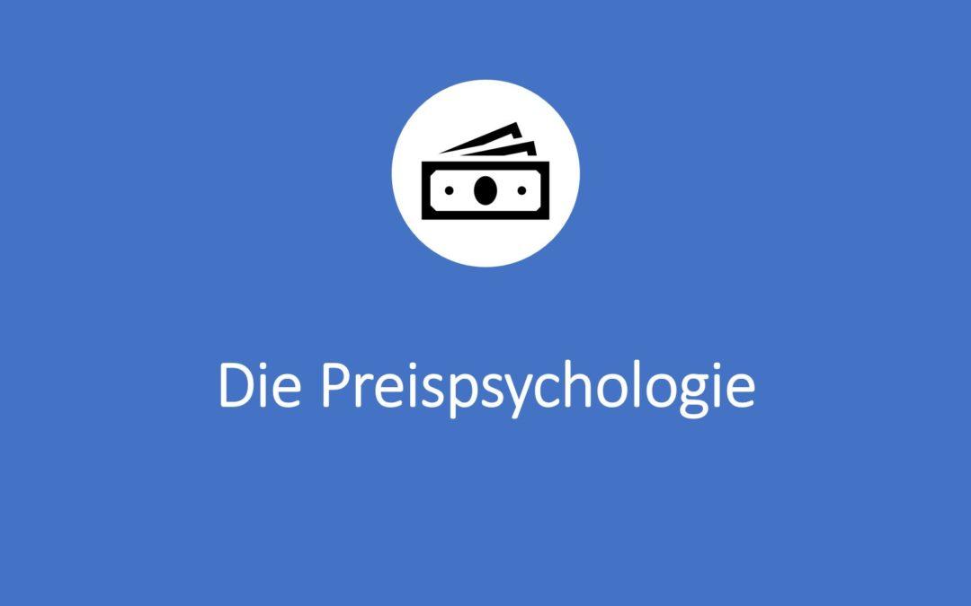 Die Preispsychologie mit Preis-Absatz-Funktion, Preis-Qualitätsfunktion, Preiswahrnehmung und Sonderangebot