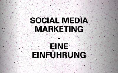 Social Media Marketing Einleitung