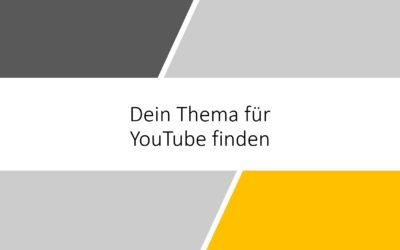 Auf YouTube passende Themen für deinen Kanal finden