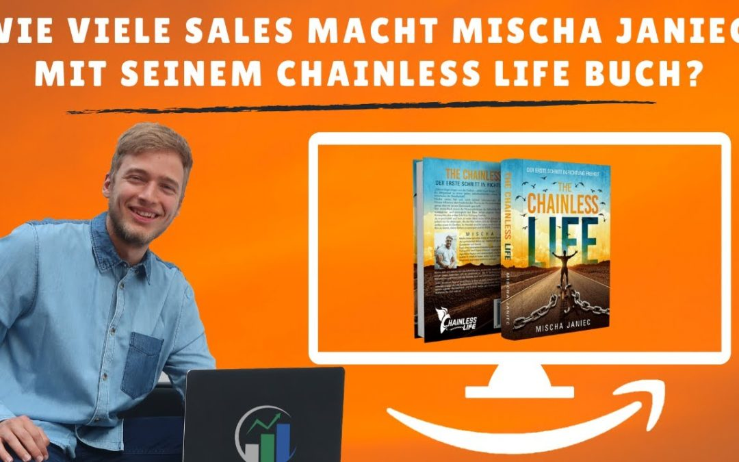 Chainless Life Buch von Mischa Janiec in der Analyse – Wie viele Sales macht er mit seinem Buch?