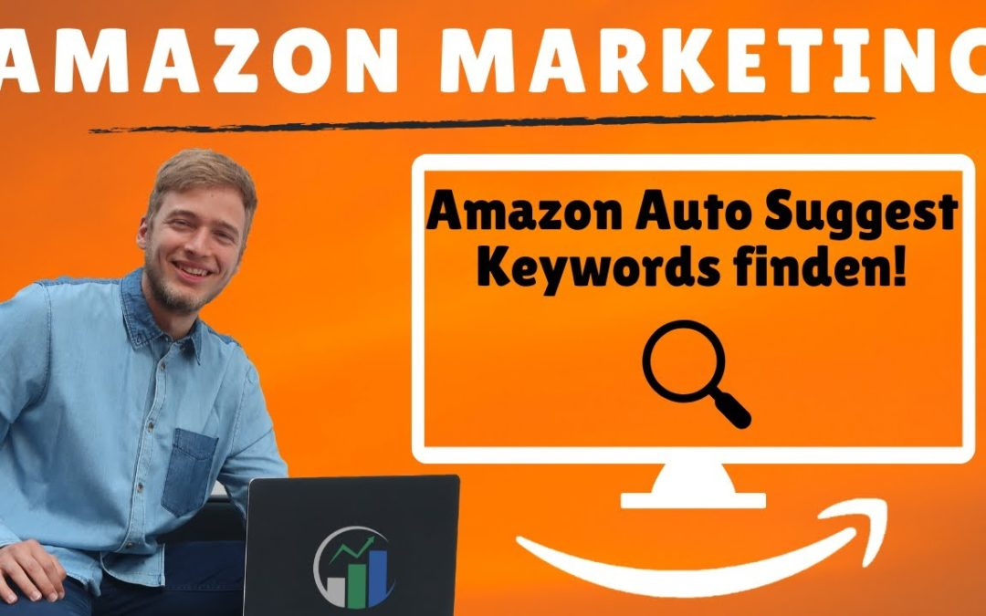 Das beste Keyword Tool für Amazon KDP – Amazon Auto Suggest – Amazon Keywords finden
