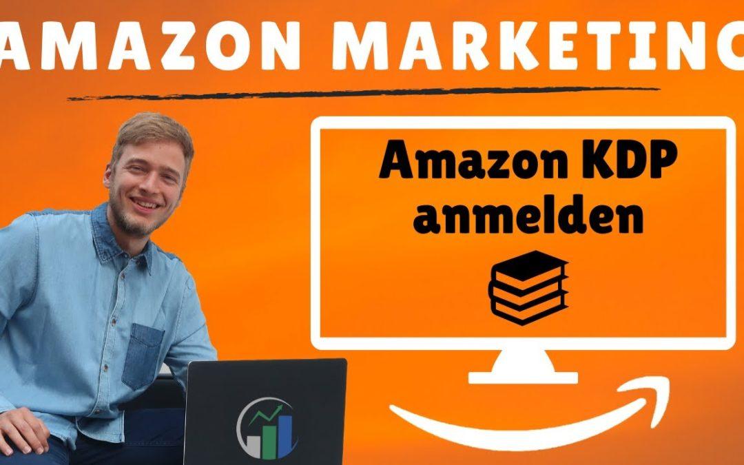 Amazon KDP anmelden / Amazon KDP Anleitung