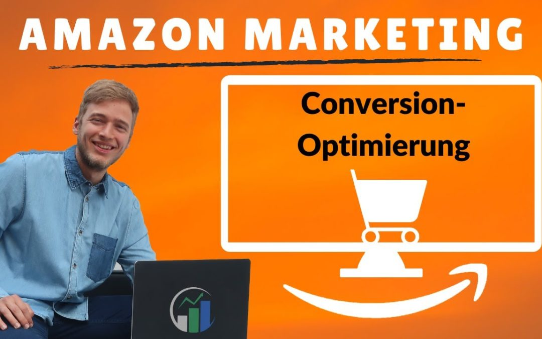 Conversion Rate steigern in Amazon PPC I Conversion-Optimierung in Amazon Advertising