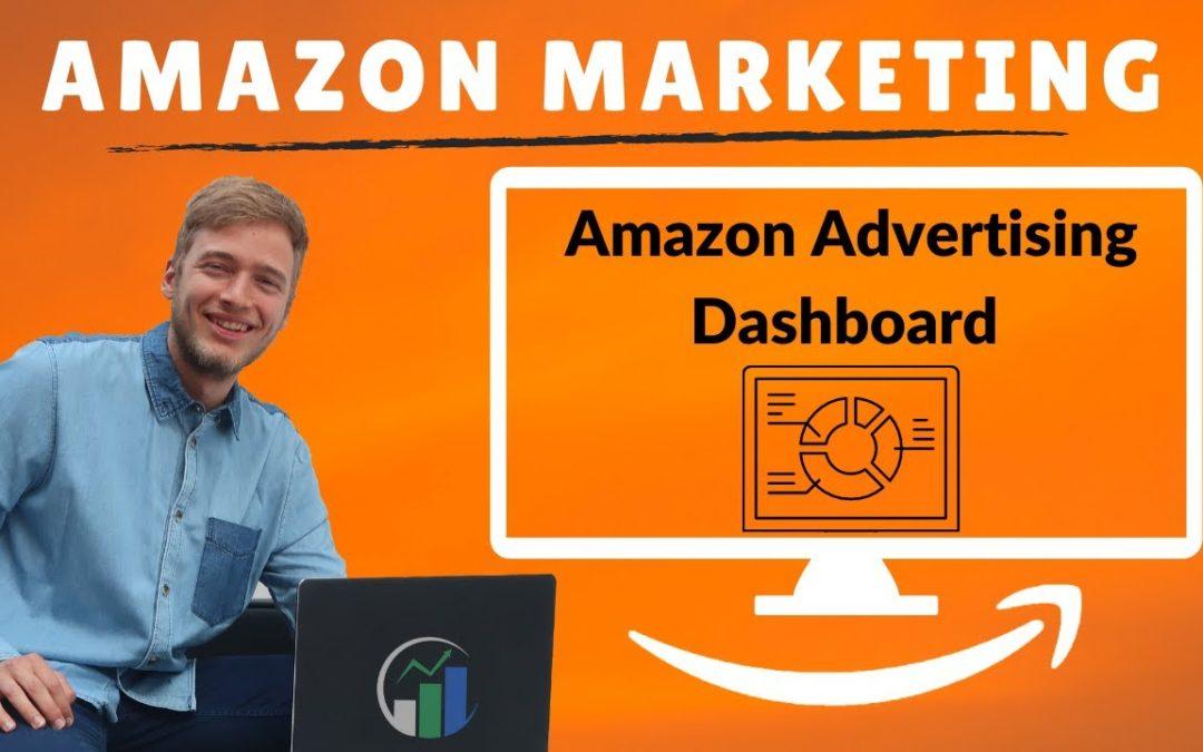 Amazon Advertising Dashboard – Amazon Advertising Übersicht – Tutorial zu Amazon Advertising