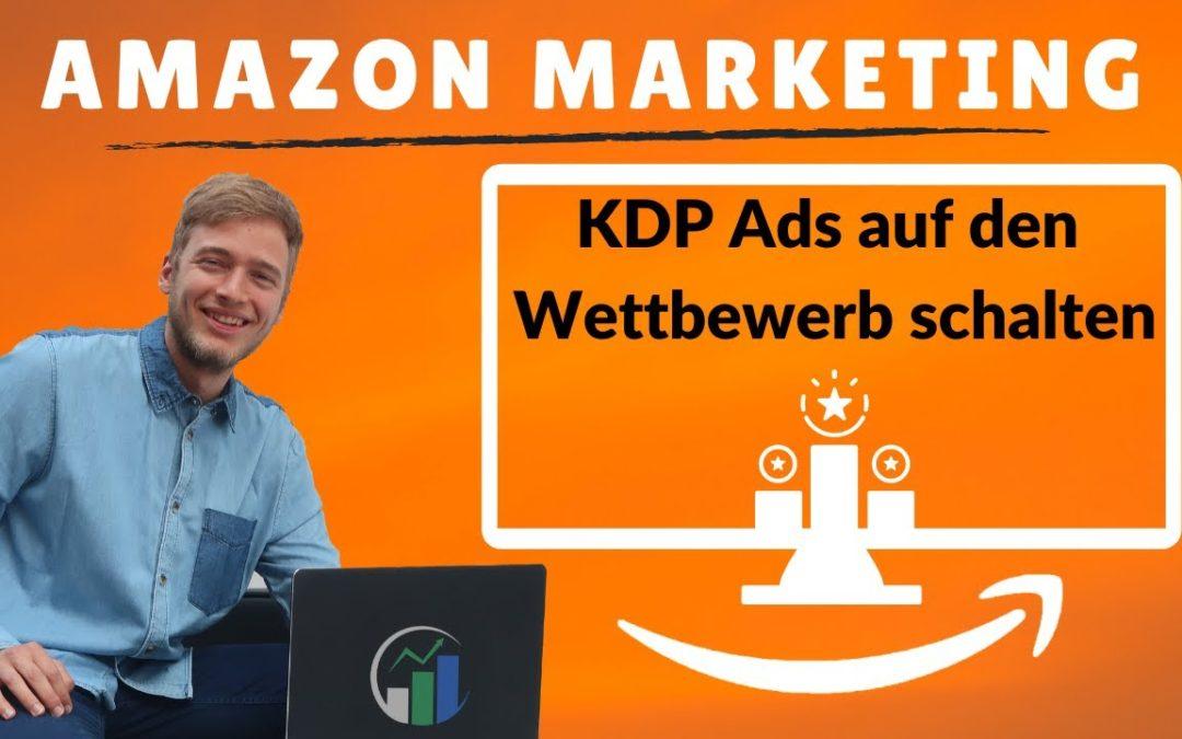 Amazon PPC Produktausrichtung I Mit ASINS Konkurrenzprodukte targetieren I mit Praxisbeispiel