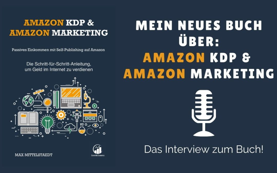 Das Buch über Amazon KDP und Amazon Marketing I Interview über das Buch zum Kindle Business