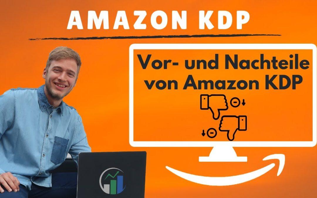Amazon KDP Erfahrungen – Die Vorteile und Nachteile vom Kindle Business einfach erklärt!