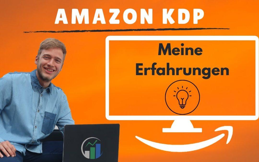 Amazon Kindle Business Erfahrungen – Was du beim Start bei Amazon KDP beachten solltest.