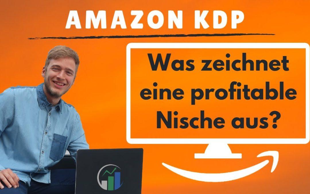 Amazon KDP Nische finden – Was zeichnet eine gute Nische im Kindle Business aus? Der 5-Schritte-Plan