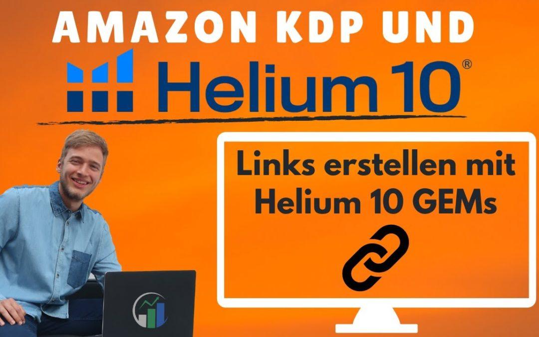 Helium 10 GEMs kostenlos nutzen, um Links zu teilen: Bitte mache diesen Anfängerfehler nicht!