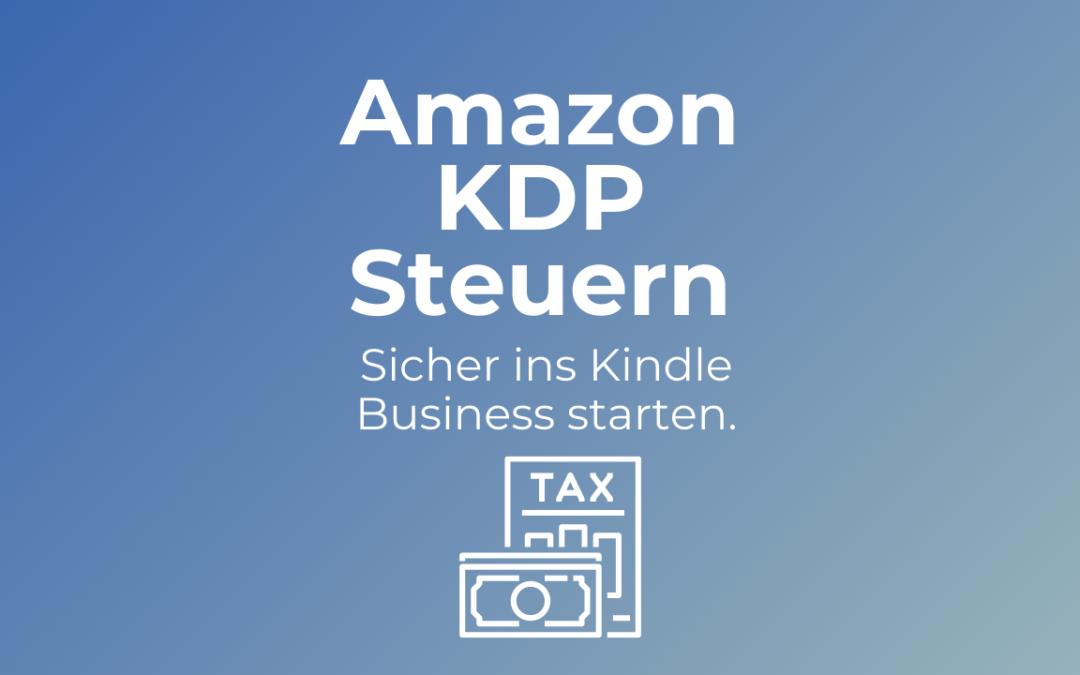 Amazon KDP Steuern und Gewerbe anmelden