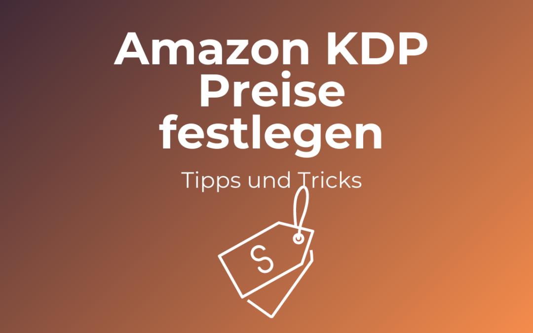 Amazon KDP Preis berechnen: Wie du deinen Buchpreis für KDP festlegen kannst.