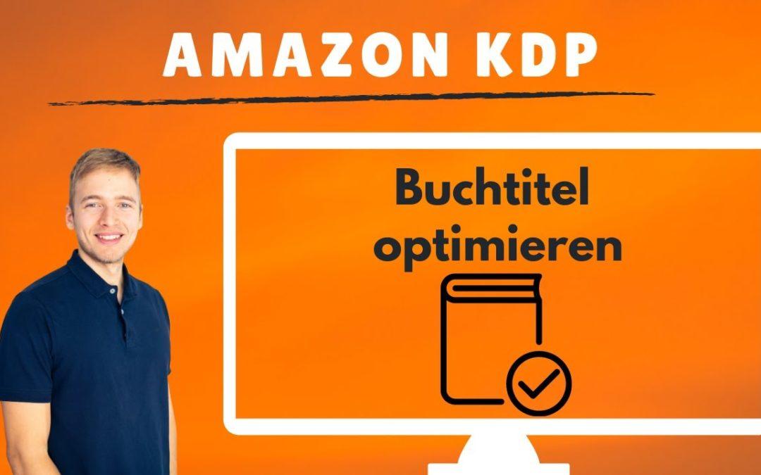 Amazon KDP Buchtitel optimieren: Titel und Untertitel für die Buchdetails finden und auswählen.