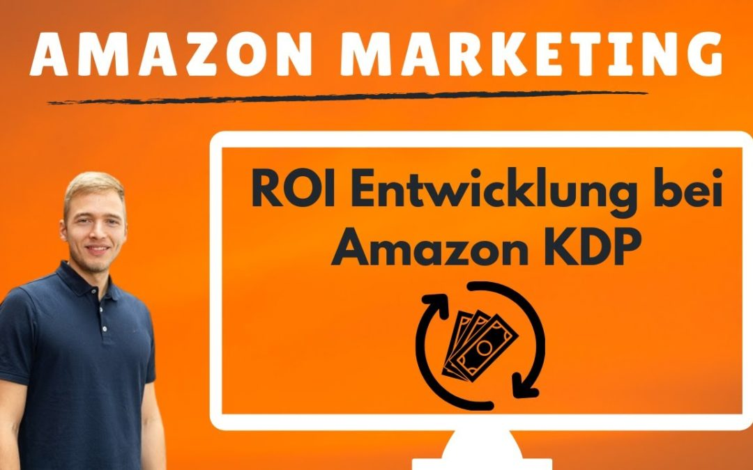 Achtung beim Return on Investment (ROI) bei Amazon Marketing! Amazon KDP Werbung überdenken.