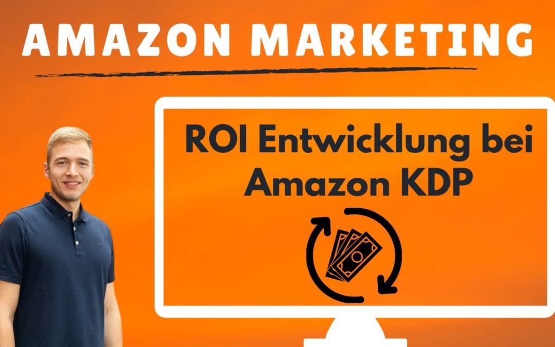 Achtung beim Return on Investment (ROI) bei Amazon Marketing! Amazon KDP Werbung überdenken.