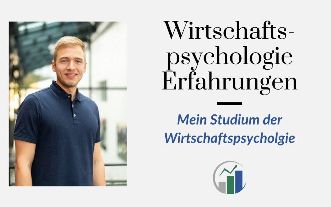Wirtschaftspsychologie Studium Erfahrungen: Solltest du Wirtschaftspsychologie studieren?