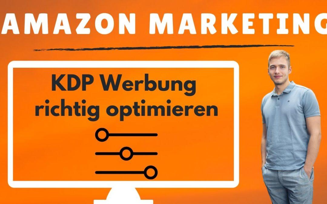 Amazon Controlling für deine Amazon KDP Ads: Werbung optimieren für das Amazon KDP Business