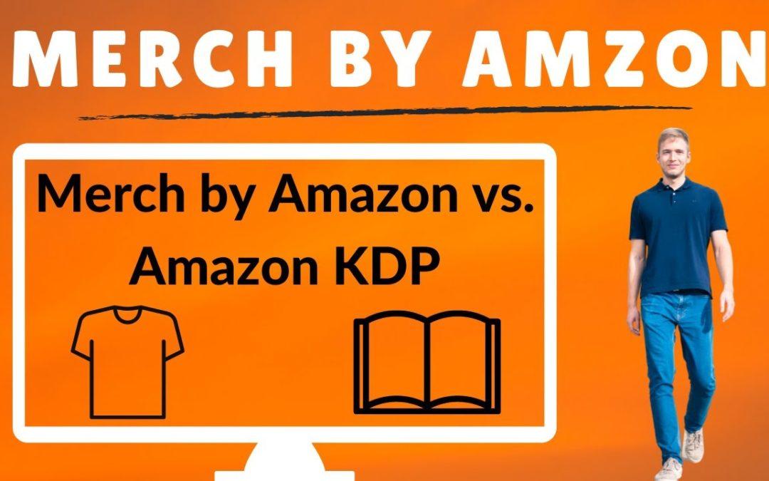 Merch by Amazon Einnahmen: Meine Merch by Amazon Erfahrungen – MBA vs. Amazon KDP im Vergleich!
