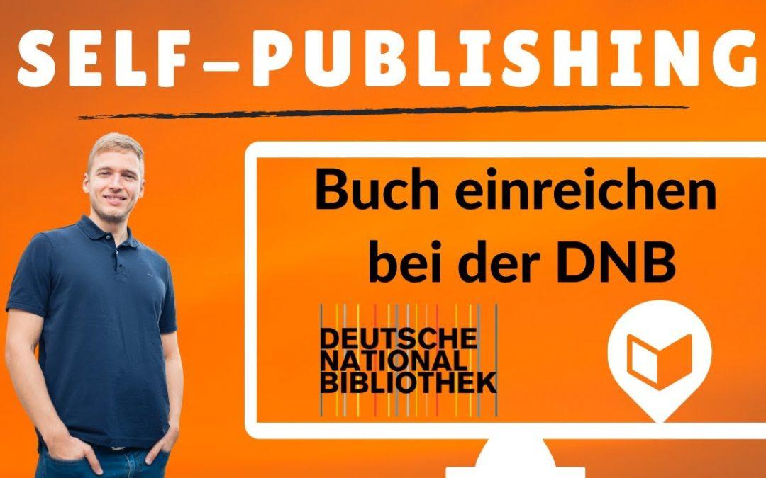Deutsche Nationalbibliothek: Self-Publishing Pflichtabgabe und Buch einreichen an die DNB