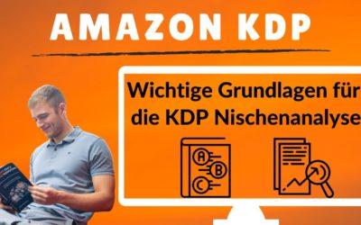Amazon KDP Nische finden? Diese Grundlagen sind wichtig für die Nischenrecherche im Kindle Business