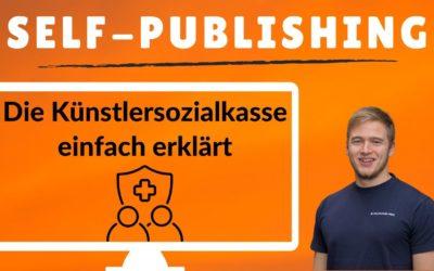Künstlersozialkasse einfach erklärt: Warum die KSK für Amazon KDP und Self-Publishing wichtig ist.