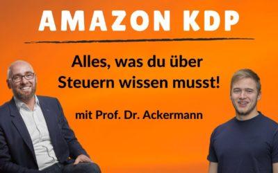 Selfpublishing und Amazon KDP Steuern mit Prof. Ackermann: Steuern im Amazon Business leicht erklärt