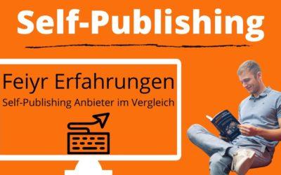 Feiyr Erfahrungen – Selfpublishing Anbieter im Vergleich – Hörbuch verkaufen mit Feiyr