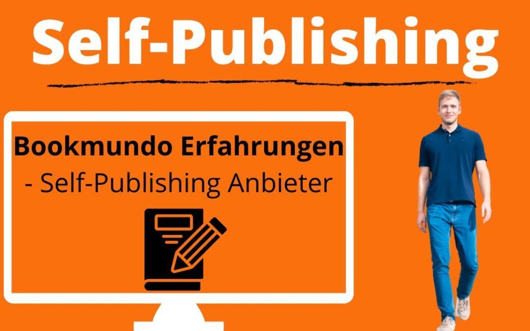 Bookmundo Erfahrungen – Self Publishing Anbieter im Vergleich – Bookmundo als Verlag?
