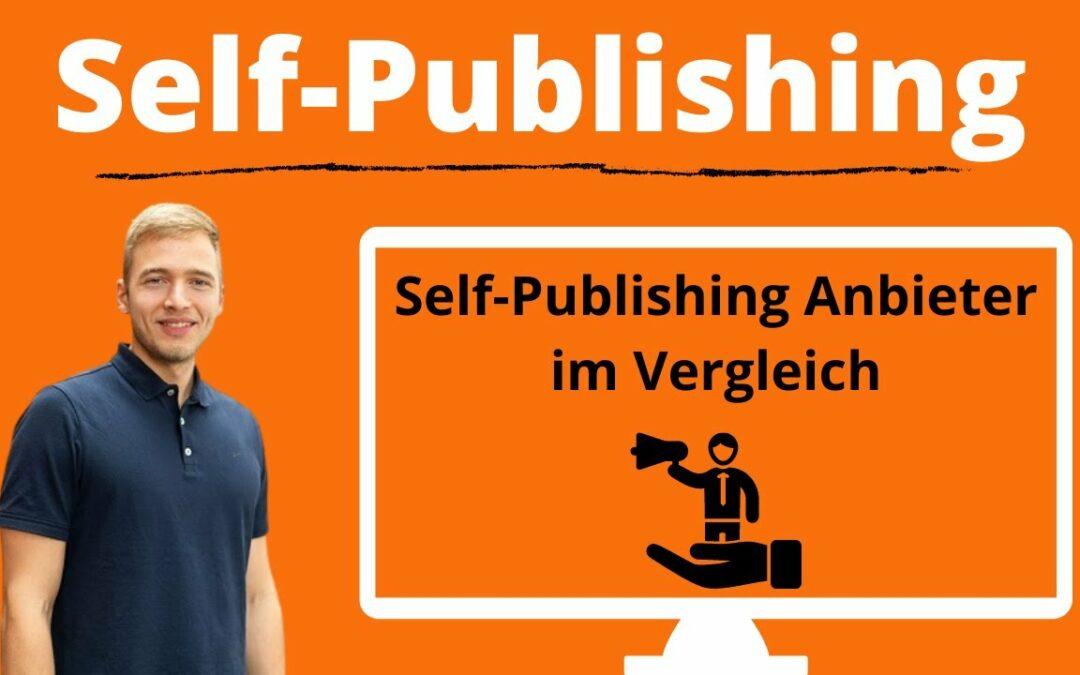 Self Publishing Anbieter im Vergleich – Bookmundo vs. BoD vs. epubli vs. KDP vs. Feiyr vs. Tredition