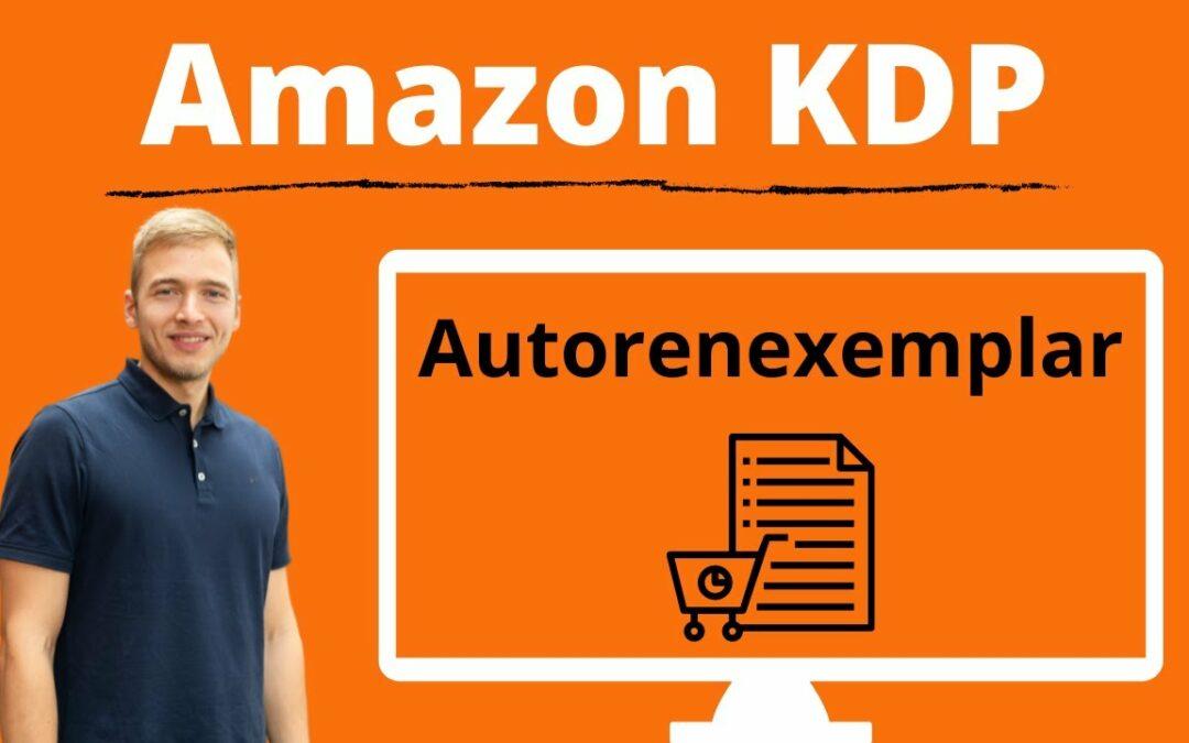 Amazon KDP Autorenexemplare bestellen – Bestelle Bücher mit Amazon KDP für deine Kunden