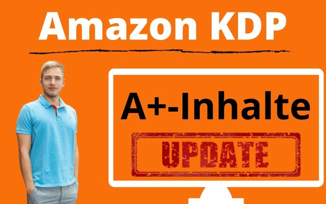Amazon KDP A+ Detailseite erstellen: Mit A+-Inhalten die Produktdetailseite verbessern