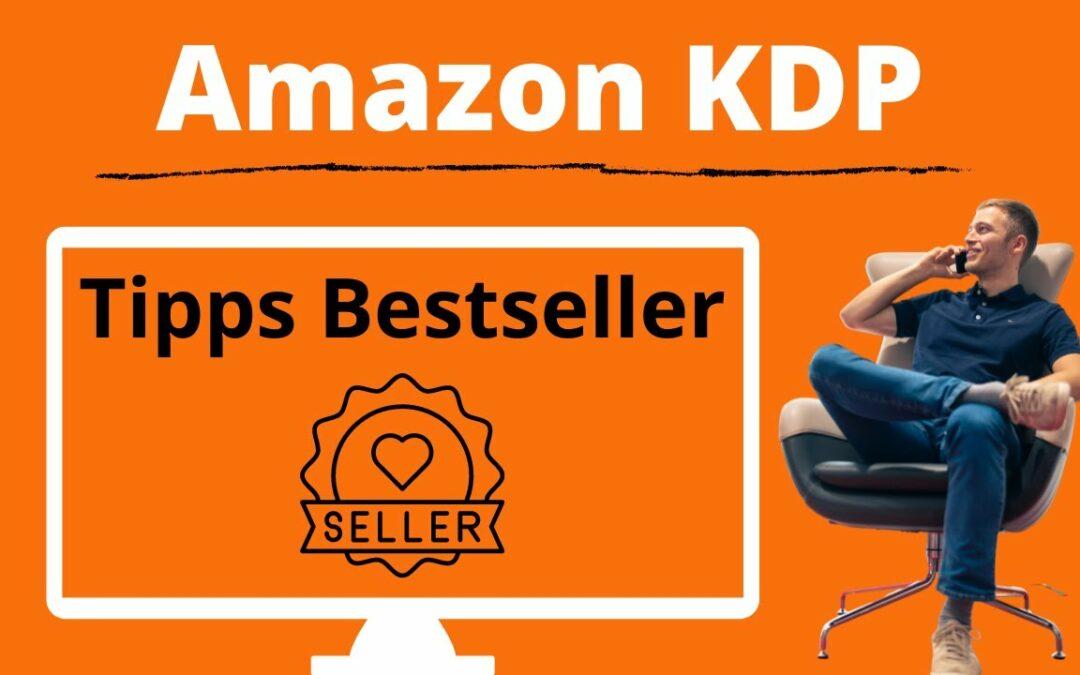 9 Tipps und Tricks, um bei Amazon KDP Bestseller zu werden. Amazon KDP Anleitung für Verkaufsränge