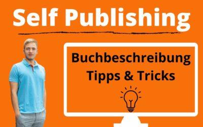 Self Publishing Buchbeschreibung schreiben – Tipps und Tricks zum Amazon KDP Listing