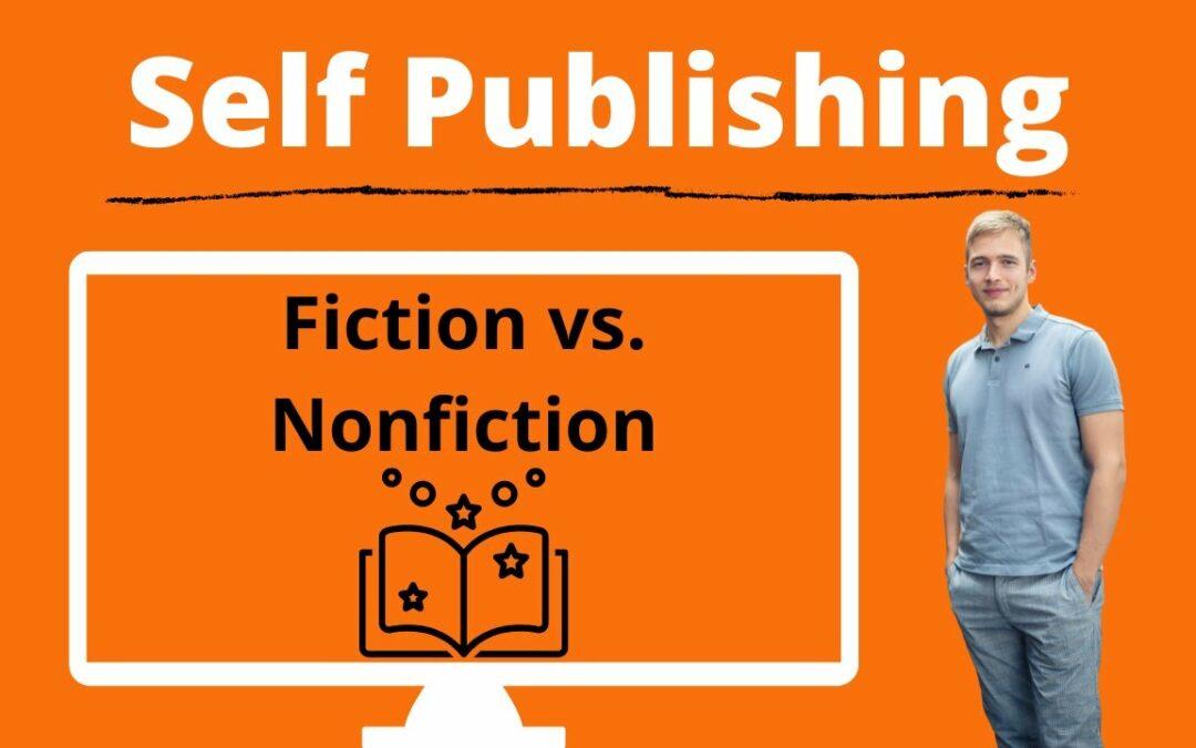 Self Publishing Bücher Fiction vs. Nonfiction im Vergleich – Romane vs. Sachbuch Kategorien